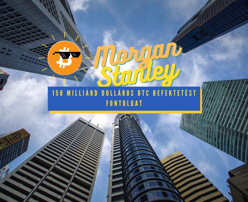 Morgan stanley bitcoin befektetés